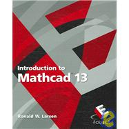 Introduction to MathCAD 13 and MathCAD 13 120 Day Evaluation Package