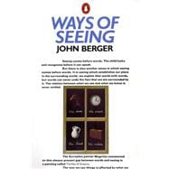 Ways of Seeing : Based on the BBC Television Series