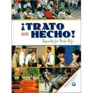 �Trato Hecho! : Spanish for Real Life