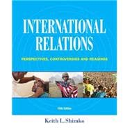 International Relations Perspectives, Controversies and Readings