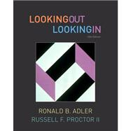 Student Activities Manual for Adler/Proctor's Looking Out, Looking In
