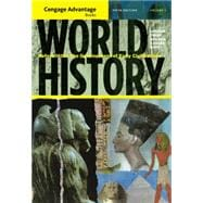 Cengage Advantage Books: World History Before 1600: The Development of Early Civilization, Volume I