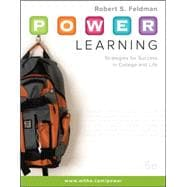 P. O. W. E. R. Learning : Strategies for Success in College and Life