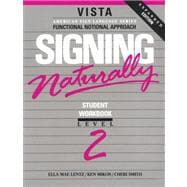 Signing Naturally: Level 2 (w/ VHS tape)