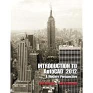 Introduction to AutoCAD 2012 A Modern Perspective