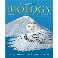Campbell Biology Concepts & Connections Plus MasteringBiology with eText -- Access Card Package