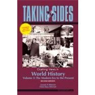 Taking Sides: Clashing Views in World History, Volume 2: The Modern Era to the Present, Expanded