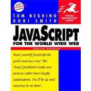 JavaScript for the World Wide Web : Visual QuickStart Guide