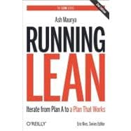 Running Lean : Iterate from Plan a to a Plan That Works