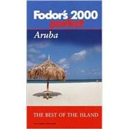 Aruba 2000 : All the Best of the Island with a Side Trip to Curacao