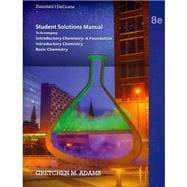 Student Solutions Manual for Zumdahl/DeCoste�s Introductory Chemistry: A Foundation, 8th
