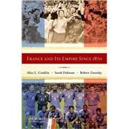France and Its Empire since 1870 : The Republican Tradition