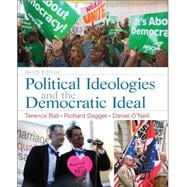 Political Ideologies and the Democratic Ideal Plus MySearchLab with Pearson eText -- Access Card Package