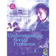 Study Guide for Mooney/Knox/Schacht's Understanding Social Problems, 4th