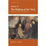 Sources of The Making of the West, Volume II: Since 1500: Peoples and Cultures