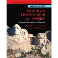 American Government and Politics Deliberation, Democracy and Citizenship, No Separate Policy Chapters, Election Update