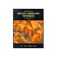 Introduction to Organic Laboratory Techniques : Small-Scale Approach