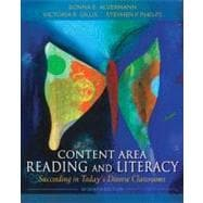 Content Area Reading and Literacy Succeeding in Today's Diverse Classrooms