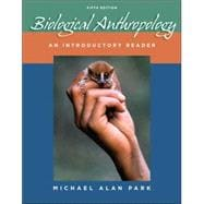 Biological Anthropology : An Introductory Reader