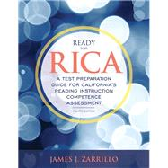 Ready for RICA A Test Preparation Guide for California's Reading Instruction Competence Assessment with Enhanced Pearson eText -- Access Card Package