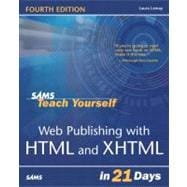 Sams Teach Yourself Web Publishing With Html & Xhtml in 21 Days