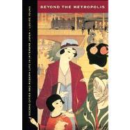 Beyond the Metropolis 9780520275201R