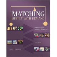 Matching Supply with Demand : An Introduction to Operations Management