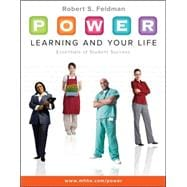 P. O. W. E. R. Learning and Your Life : Essentials of Student Success