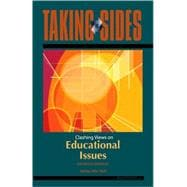 Educational Issues: Taking Sides - Clashing Views on Educational Issues