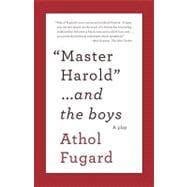Master Harold and the Boys 9780307475206R