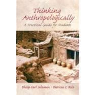 Thinking Anthropologically : A Practical Guide for Students