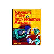 Comparative Records for Health Information Management
