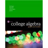 College Algebra Graphs and Models Plus MyMathLab with Pearson eText -- Access Card Package