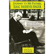 Journey to My Father, Isaac Bashevis Singer: A Memoir 9781628725216R