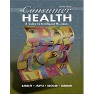Consumer Health : A Guide to Intelligent Decisions with PowerWeb: Health and Human Performance