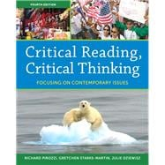 Critical Reading Critical Thinking Focusing on Contemporary Issues