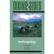 Anthropology: Taking Sides - Clashing Views in Anthropology
