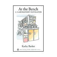 At the Bench : A Laboratory Navigator