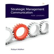 Strategic Management Communication for Leaders, 2nd Edition