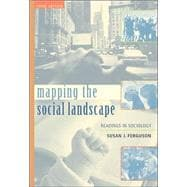 Mapping the Social Landscape: Readings In Sociology, Revised