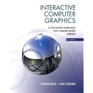 Interactive Computer Graphics A Top-Down Approach with Shader-Based OpenGL