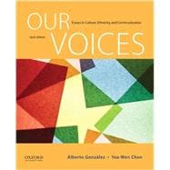 Our Voices Essays in Culture, Ethnicity, and Communication