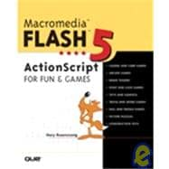 Macromedia Flash 5 ActionScript for Fun and Games