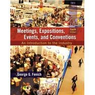 Meetings, Expositions, Events and Conventions An Introduction to the Industry