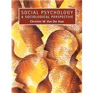 Social Psychology A Sociological Perspective- (Value Pack w/MySearchLab)