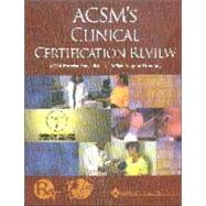 Acsm's Clinical Certification Review: Acsm Exercise Specialist : Acsm Program Director