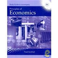 Study Guide for Gottheil's Principles of Economics, 6th
