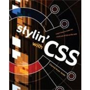 Stylin' with CSS A Designer's Guide
