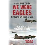 We Were Eagles 9781445655253R