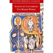 Anselm of Canterbury - The Major Works